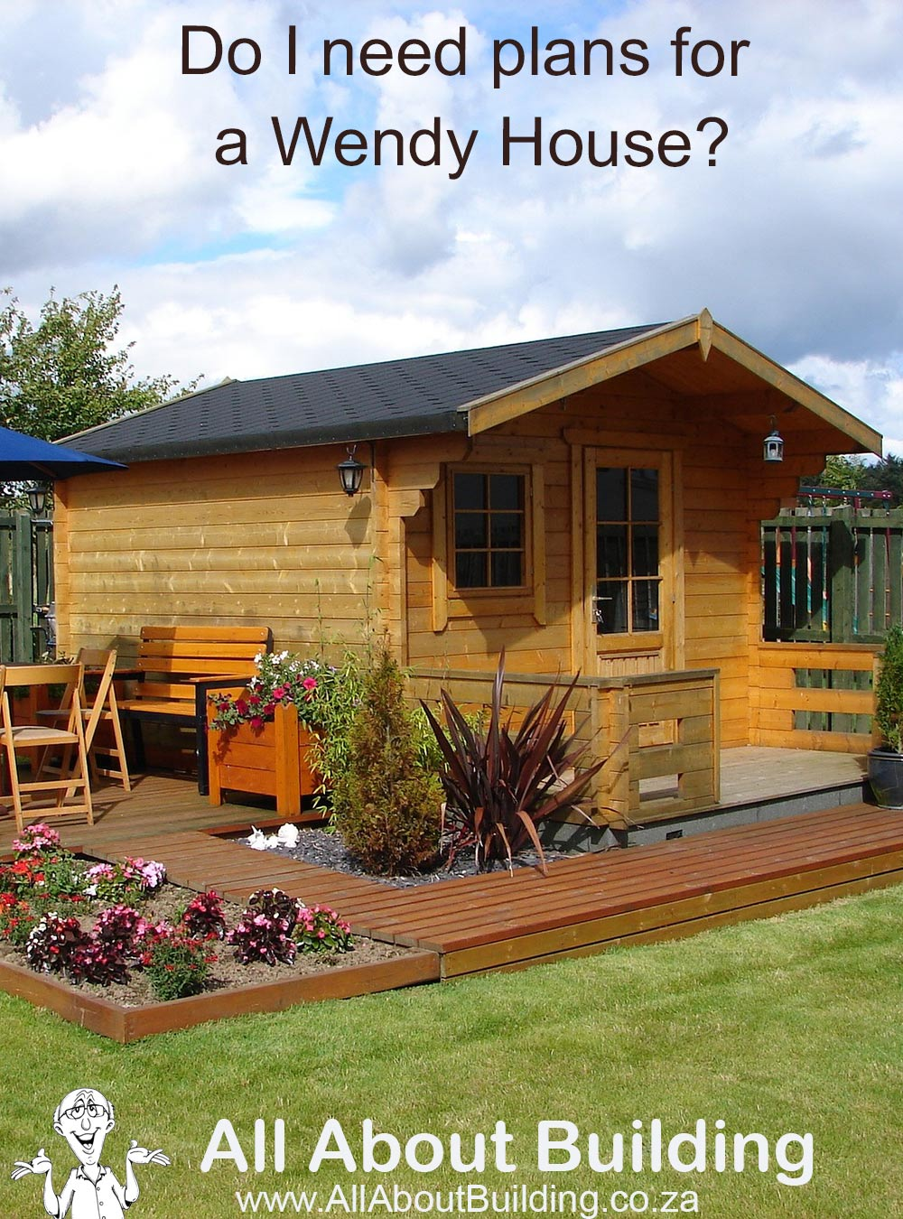 Do I need plans for a Wendy House