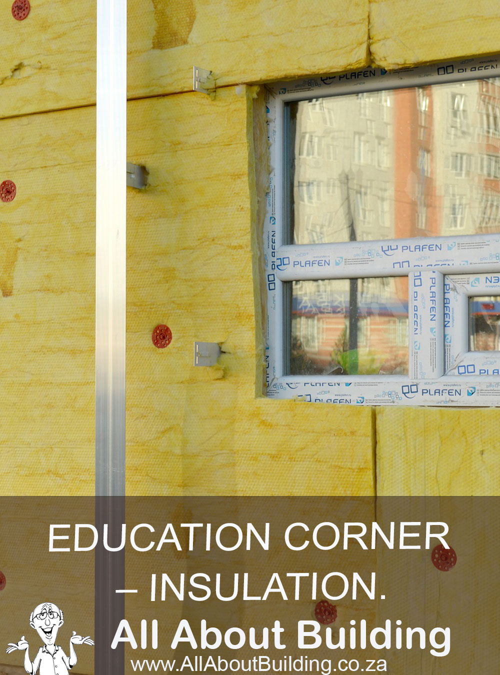 EDUCATION CORNER INSULATION